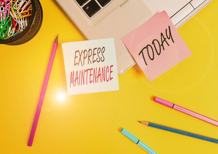 Conceptual hand writing showing Express Maintenance. Concept meaning damage is immediately debited to repairs and maintenance Laptop sticky notes container pencils markers colored background