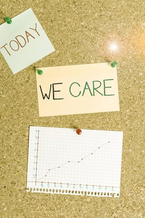Text sign showing We Care. Business photo text Cherishing someones life Giving care and providing their needs Corkboard color size paper pin thumbtack tack sheet billboard notice board