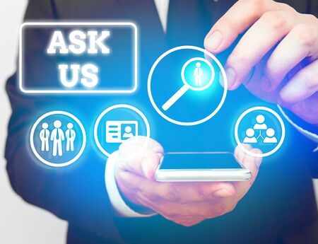 Text sign showing Ask Us. Business photo showcasing accepting questions or inquiry from showing Will answers any doubts 写真素材