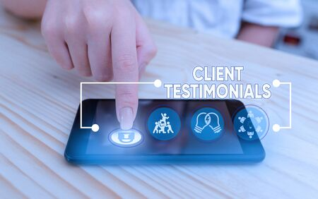 Word writing text Client Testimonials. Business photo showcasing Written recommendation from a satisfied customer