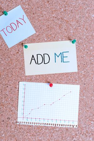 Text sign showing Add Me. Business photo text asking someone to add oneself on there group of friends or followers Corkboard color size paper pin thumbtack tack sheet billboard notice board Stok Fotoğraf