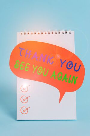 Word writing text Thank You See You Again. Business photo showcasing Appreciation Gratitude Thanks I will be back soon Standing blank spiral notepad speech bubble lying cool pastel background
