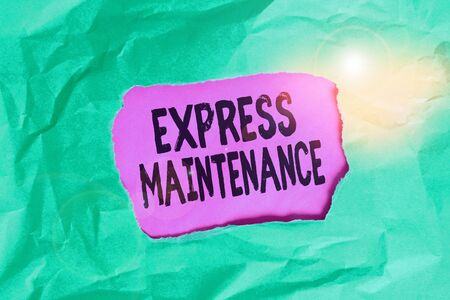 Word writing text Express Maintenance. Business photo showcasing damage is immediately debited to repairs and maintenance Green crumpled ripped colored paper sheet centre torn colorful background Stock Photo
