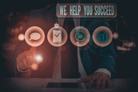 Text sign showing We Help You Succeed. Business photo showcasing Aided Supported Funded someone to reach his dreams Zdjęcie Seryjne