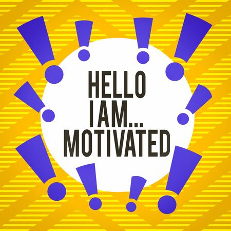 Conceptual hand writing showing Hello I Am Motivated. Concept meaning haivng inner sound to do more in work or life Asymmetrical uneven shaped pattern object multicolour design