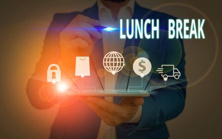 Writing note showing Lunch Break. Business concept for time when a demonstrating stops working or studying to have lunch
