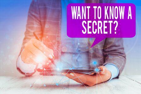 Wort schreiben Text wollen eine geheime Frage wissen. Geschäftsfoto, das eine vertrauliche wichtige Information preisgibt