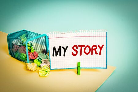 Word writing text My Story. Business photo showcasing the things or situations that have happened to someone in life Trash bin crumpled paper clothespin empty reminder office supplies tipped