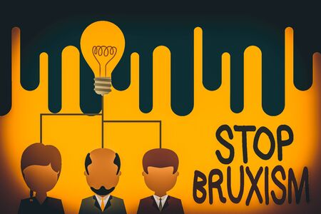 Text sign showing Stop Bruxism. Business photo text put an end to a condition which you grind or clench the teeth Group three executive persons sharing idea icon. Startup team meeting