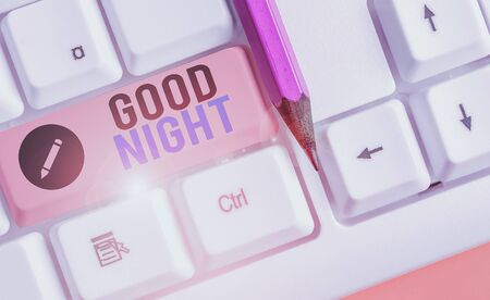 Writing note showing Good Night. Business concept for expressing good wishes on parting at night or before going to bed