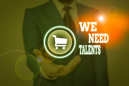 Conceptual hand writing showing We Need Talents. Concept meaning seeking for creative recruiters to join company or team