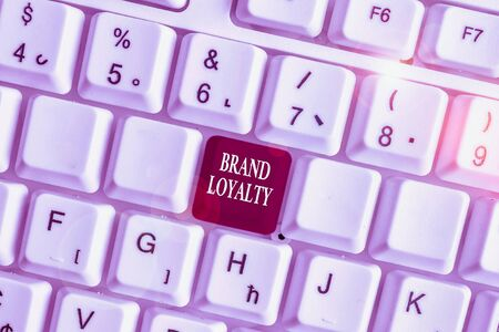 Text sign showing Brand Loyalty. Business photo text Repeat Purchase Ambassador Patronage Favorite Trusted White pc keyboard with empty note paper above white background key copy space