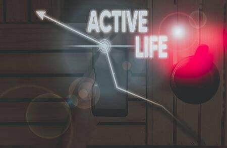 Writing note showing Active Life. Business concept for way of life that integrates physical activity into your everyday