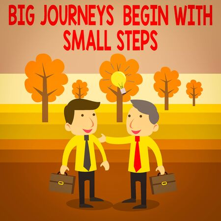 Text sign showing Big Journeys Begin With Small Steps. Business photo text One step at a time to reach your goals Two White Businessmen Colleagues with Brief Cases Sharing Idea Solution Archivio Fotografico - 137803821