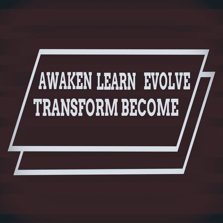 Text sign showing Awaken Learn Evolve Transform Become. Business photo text Inspiration Motivation Improve Different Width Alternating Horizontal Stripes Ribbons in Magenta Shades