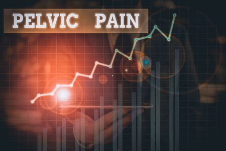 Word writing text Pelvic Pain. Business photo showcasing Pain perceived in the area of the lower part of the abdomen