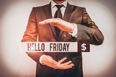 Text sign showing Hello Friday. Business photo text Greetings on Fridays because it is the end of the work week