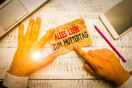 Word writing text Alles Liebe Zum Muttertag. Business photo showcasing Happy Mothers Day Love Good wishes Affection