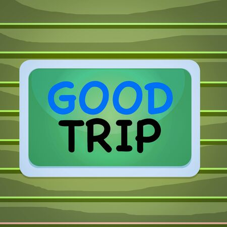 Conceptual hand writing showing Good Trip. Concept meaning A journey or voyage,run by boat,train,bus,or any kind of vehicle Board rectangle white frame empty fixed color surface plank Stockfoto