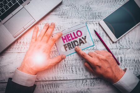 Text sign showing Hello Friday. Business photo showcasing Greetings on Fridays because it is the end of the work week