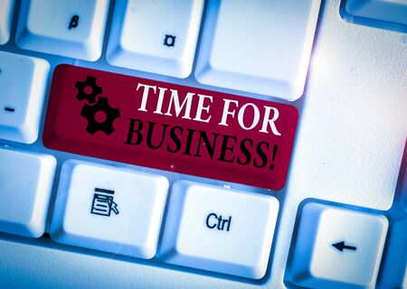 Conceptual hand writing showing Time For Business. Concept meaning fulfil transactions within period promised to client White pc keyboard with note paper above the white background