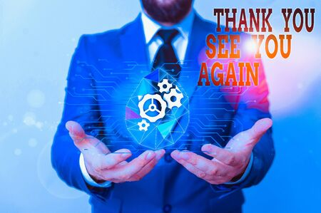 Writing note showing Thank You See You Again. Business concept for Appreciation Gratitude Thanks I will be back soon Male human wear formal suit presenting using smart device