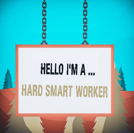 Word writing text Hello I M A Hard Smart Worker. Business photo showcasing Intelligence at your job Fast Clever Whiteboard rectangle frame empty space attached surface chain blank panel Stok Fotoğraf