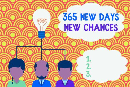 Writing note showing 365 New Days New Chances. Business concept for Starting another year Calendar Opportunities Group three executive persons sharing idea icon. Startup team meeting