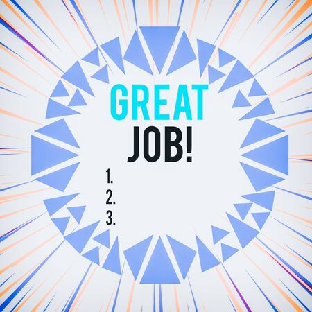 Word writing text Great Job. Business photo showcasing used praising someone for something they have done very well Asymmetrical uneven shaped format pattern object outline multicolour design Фото со стока