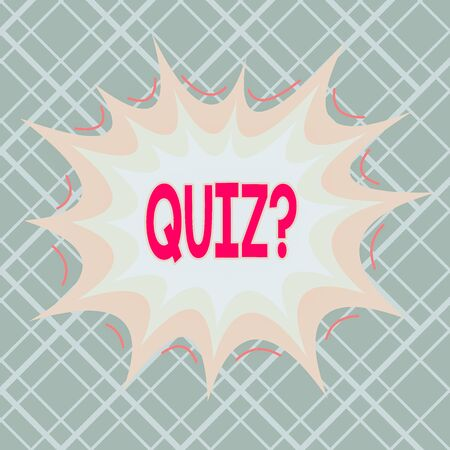 Text sign showing Quiz Question. Business photo text test of knowledge as competition between individuals or teams Asymmetrical uneven shaped format pattern object outline multicolour design