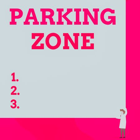Writing note showing Parking Zone. Business concept for a space where an automobile can be parked Allowed to parked One man professor wear white coat red tie hold big board use two hands