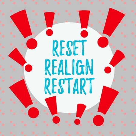 Word writing text Reset Realign Restart. Business photo showcasing Life audit will help you put things in perspectives Asymmetrical uneven shaped format pattern object outline multicolour design