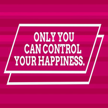 Text sign showing Only You Can Control Your Happiness. Business photo text Personal Selfmotivation inspiration Different Width Alternating Horizontal Stripes Ribbons in Magenta Shades