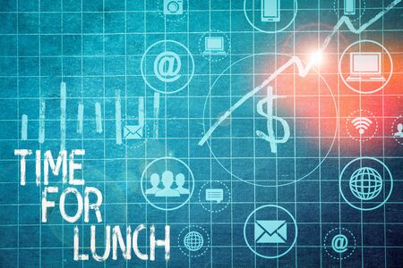 Text sign showing Time For Lunch. Business photo text Moment to have a meal Break from work Relax eat drink rest