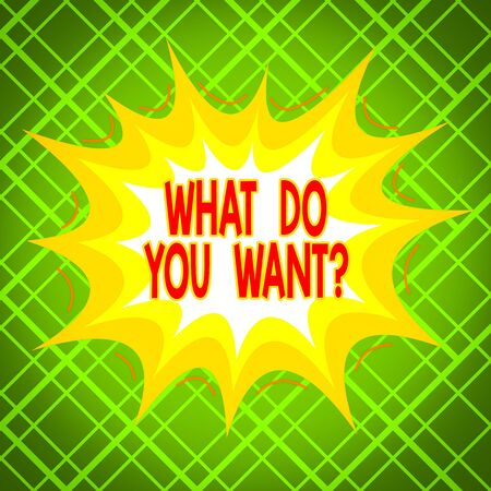 Text sign showing What Do You Want Question. Business photo text say or write in order to ask demonstrating about something Asymmetrical uneven shaped format pattern object outline multicolour design Stock fotó - 138076296