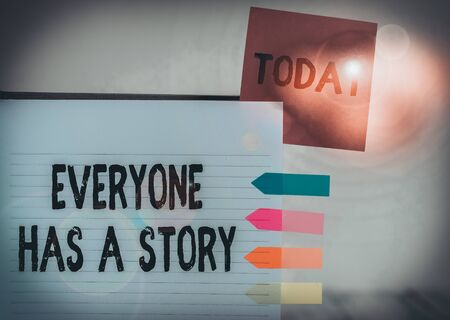 Word writing text Everyone Has A Story. Business photo showcasing Background storytelling telling your memories tales Hard cover note book sticky note arrow banners inserted clear background