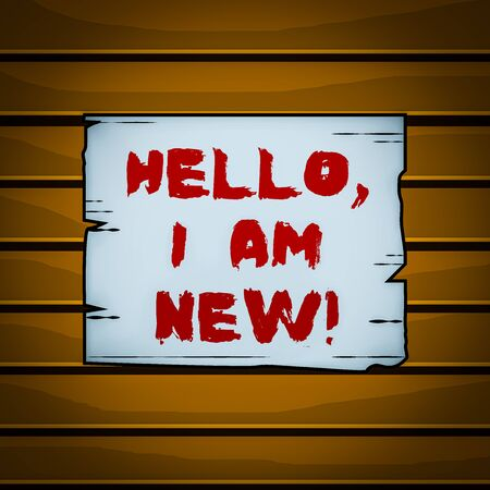 Conceptual hand writing showing Hello I Am New. Concept meaning introducing oneself in a group as fresh worker or student Wooden plank slots grooves wood panel colored board lumber