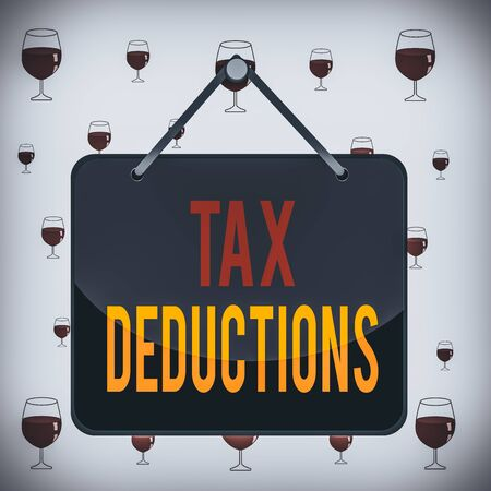 Text sign showing Tax Deductions. Business photo showcasing reduction income that is able to be taxed of expenses Colored memo reminder empty board blank space attach background rectangle