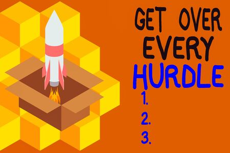 Handwriting text writing Get Over Every Hurdle. Conceptual photo Overcome any obstacle problem trouble adversities Fire launching rocket carton box. Starting up project. Fuel inspiration