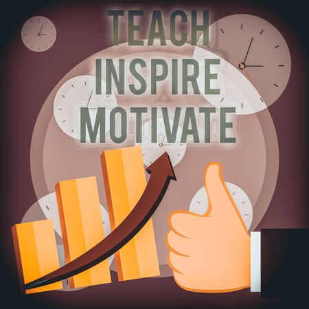 Writing note showing Teach Inspire Motivate. Business concept for Spark the Imagination to Feel the need to Learn Thumb Up Good Performance Success Escalating Bar Graph Ascending Arrow