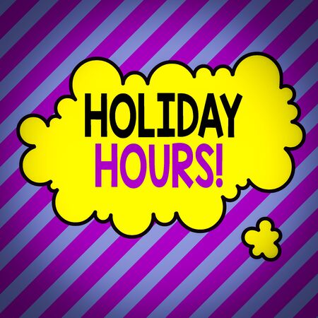 Text sign showing Holiday Hours. Business photo text employee receives twice their normal pay for all hours Asymmetrical uneven shaped format pattern object outline multicolour design Stock fotó - 138089411