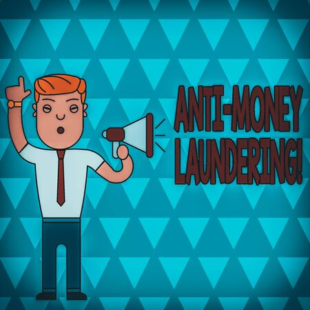 Conceptual hand writing showing Anti Money Laundering. Concept meaning regulations stop generating income through illegal actions Man Standing with Raised Right Index Finger with Megaphone