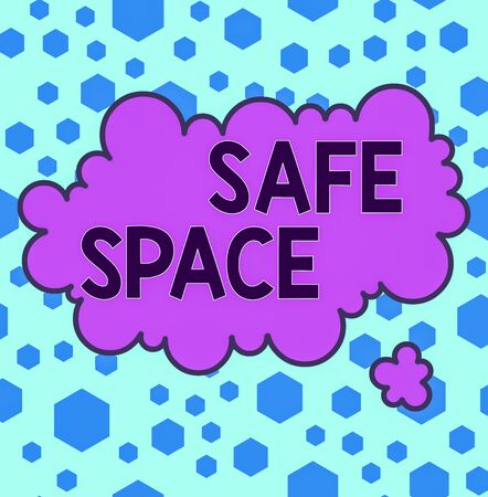 Handwriting text Safe Space. Conceptual photo a place or room in which you are protected from harm or danger Asymmetrical uneven shaped format pattern object outline multicolour design