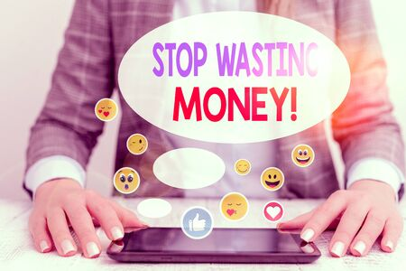 Word writing text Stop Wasting Money. Business photo showcasing advicing demonstrating or group to start saving and use it wisely