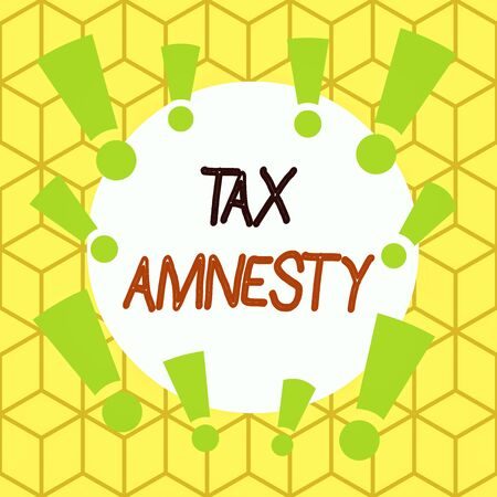 Text sign showing Tax Amnesty. Business photo text limitedtime opportunity for specified group of taxpayers to pay Asymmetrical uneven shaped format pattern object outline multicolour design