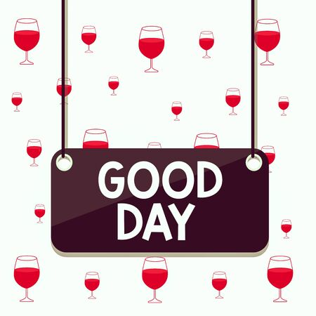 Text sign showing Good Day. Business photo text Enjoying the moment with great weather Having lots of fun Board color background plank attached string panel rectangle empty surface Stock fotó - 138291727