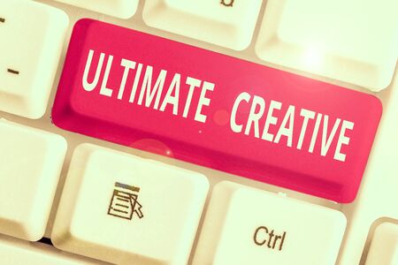 Word writing text Ultimate Creative. Business photo showcasing way of producing or using original and unusual ideas