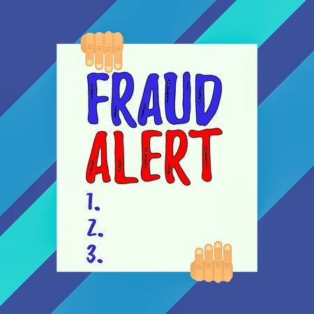 Conceptual hand writing showing Fraud Alert. Concept meaning security alert placed on credit card account for stolen identity Two hands holding big blank rectangle up down design