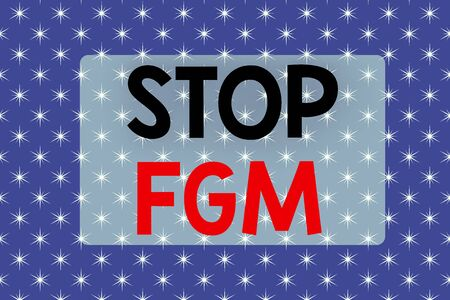 Writing note showing Stop Fgm. Business concept for Put an end or stop on genital cutting and circumcision Abstract blue fantasy stars design background Gift wrapping paper