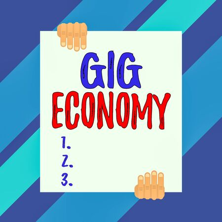 Conceptual hand writing showing Gig Economy. Concept meaning free market system in which temporary positions are common Two hands holding big blank rectangle up down design